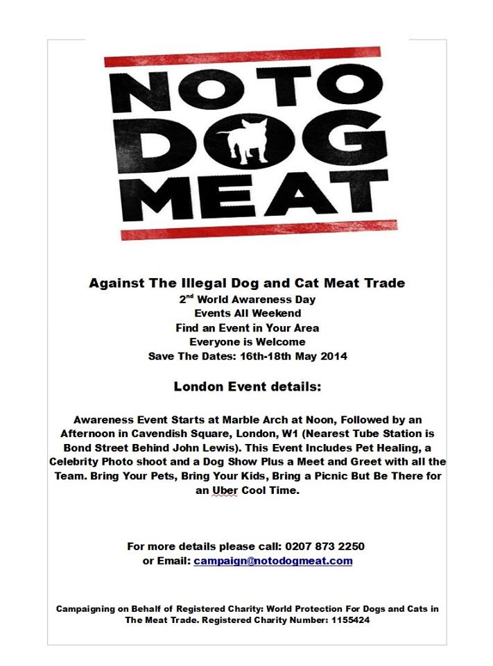 #Notodogmeat World Awareness Day May 18th London Events