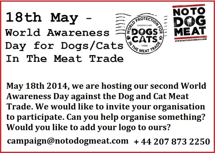 May 18th Notodogmeat World Awareness Day 2014!