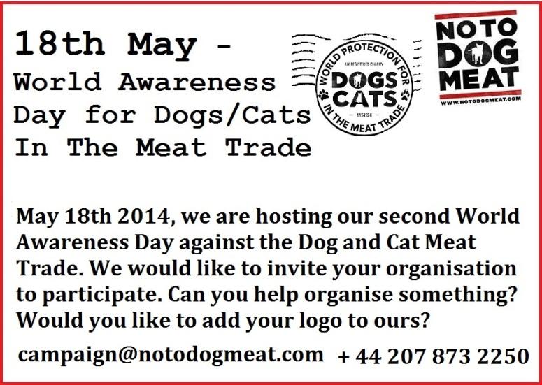 May 18th Notodogmeat World Awareness Day 2014!